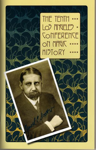 LA%20Conference%202 - 10e Los Angeles Conference on Magic History