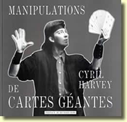 magie manipulationscartesgeantes - Interview de Cyril HARVEY
