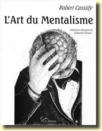 L'Art du Mentalisme de Robert CASSIDY