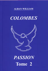 Colombes Passion 2 d'Alban WILLIAM