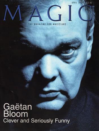 magie Gaetan Bloom MAGIC 0403 - Les Magiciens Français à l'Assaut de la Presse Magique Américaine