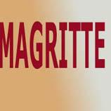 MAGRITTE - René MAGRITTE : le Peintre des Illusionnistes ?