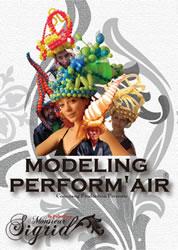 Modeling Perform'Air de Monsieur Sigrid