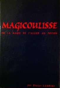 Magicoulisse de Didier LAURINI