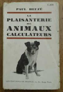 La Plaisanterie Des Animaux Calculateurs de Paul Heuzé