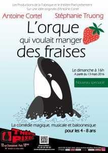 L'Orque qui Voulait Manger des Fraises (75) @ Théâtre PIXEL