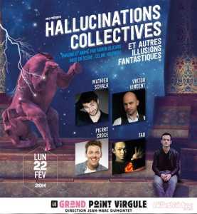 Hallucinations Collectives et Autres Illusions Fantastiques (75) @ Grand Point-Virgule