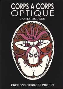Corps à Corps Optique de James HODGES