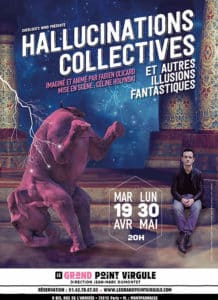Hallucinations Collectives et Autres Illusions Fantastiques @ Le Grand Point Virgule | Paris | Île-de-France | France
