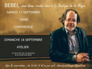 Conférence de Bébel (54) @ LA BOUTIQUE DE LA MAGIE