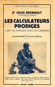 Les Calculateurs Prodiges de Jules Régnault