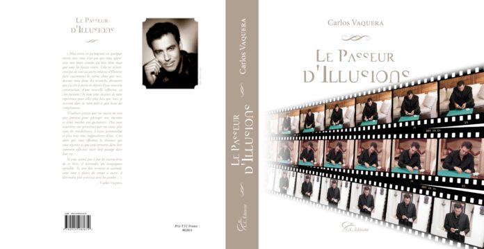 Le Passeur d'Illusions de Carlos VAQUERA