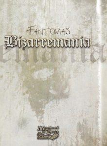 Bizzaremania de Fantomas