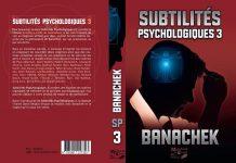Subtilités Psychologiques 3 de Steve BANACHEK