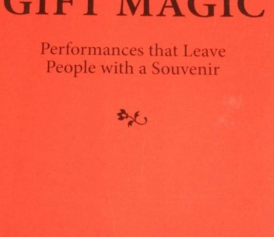 Gift Magic - Performances that leave people with a souvenir