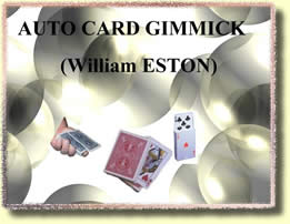 magie autocardgimmick - Auto-Card Gimmick de William ESTON