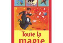 Toute la Magie de Gilles ARTHUR