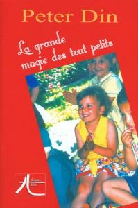 La Grande Magie des Tout Petits de Peter DIN