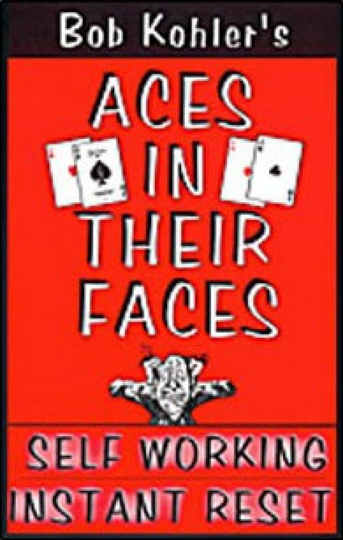 Aces in their Faces de Bob KHOLER