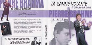 La Canne Volante de Pierre BRAHMA