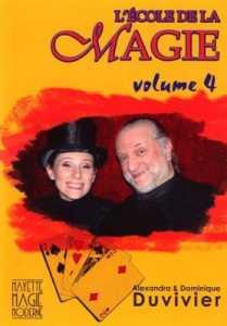 L'Ecole de la Magie Volume 4 de Dominique et Alexandra DUVIVIER