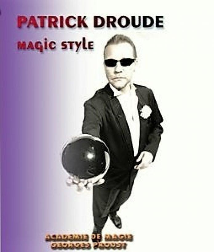 Magic Style de Patrick DROUDE