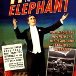 Hiding the Elephant How Magicians Invented the Impossible and Learned to Disappear Jim Steinmeyer