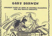 Grandes Illusions Impromptues de Gary DARWIN