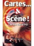 Cartes... et Scène ! par Laurent BERETTA
