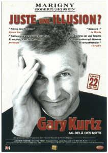 Gary KURTZ Juste une Illusion