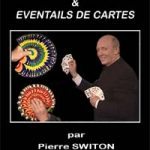 Les manipulations de cartes de Pierre SWITON