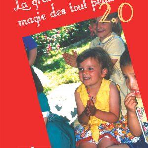 """Couverture de l'ouvrage """"La Grande Magie des Tout Petits 2.0"""" de Peter DIN"""