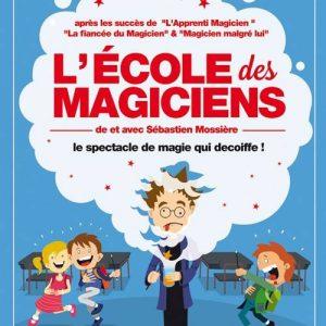L'école des Magiciens de Sébastien MOSSIERE