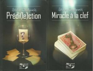Prédi(le)ction / Miracle à la Clef de Stefan OLSCHEWSKI