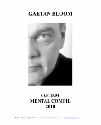Notes de Conférences OEDM de Gaëtan BLOOM