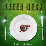 The Green Neck System de Gabriel WERLEN