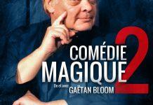 Comédie Magique de Gaëtan BLOOM