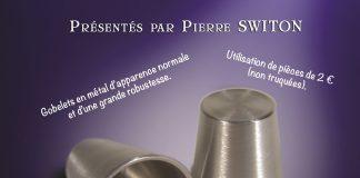 Les Gobelets Fluidiques de Pierre SWITON