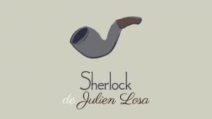 Sherlock de Julien LOSA