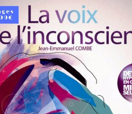 La Voie de l'Inconscient (Street Hypnose) de Jean-Emmanuel COMBE