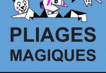 Pliages Magiques de Roger ROKA