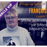 François remporte une affiche dédicacée de Johnny THOMPSON