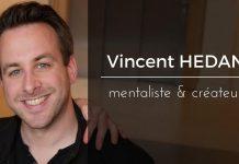 Vincent HEDAN | son parcours et ses créations