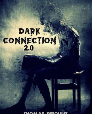 Dark Connexion 2 de Thomas RIBOULET