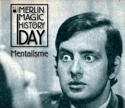 The Jean Merlin Magic History Day 2014 Mentalisme
