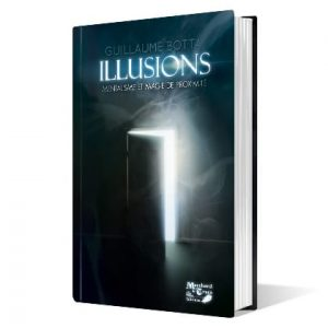 Illusions de Guillaume BOTTA