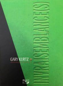 Invraisemblance(s) de Gary KURTZ