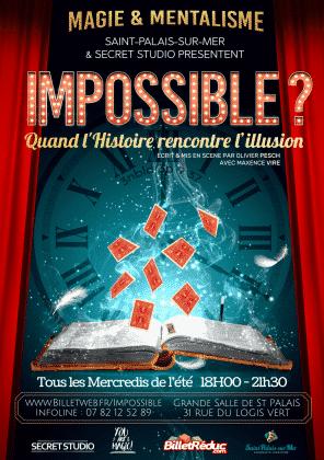 Impossible? Quand l'histoire rencontre l'illusion avec Maxence VIRE
