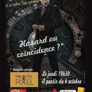 Hasard ou Coïncidence ? de Gilles ROLLINI @ Théâtre Pixel | Paris | Île-de-France | France