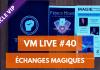 VM Live 40